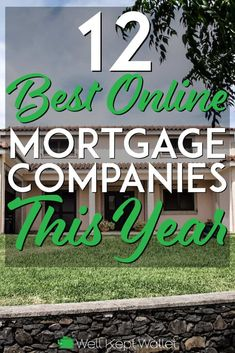 12 Best Online Mortgage Companies in 2020 Earn More Money, Ways To Save Money, Money Saving Tips, Money Tips, Online Mortgage, Mortgage Companies, Term Life Insurance Quotes, What Is Credit Score, Mortgage Quotes