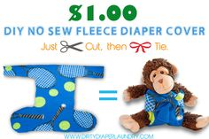 DIY Fleece Cloth Diaper Covers- No Sewing required- for $1.00 each.