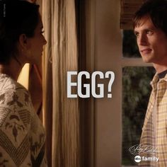 """""""Egg?"""" - Spencer 