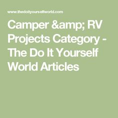 How to repair water damage inside camper or rv the do it yourself camper rv projects category the do it yourself world articles solutioingenieria Choice Image
