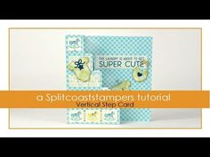 Vertical Step Card Tutorial - Splitcoaststampers