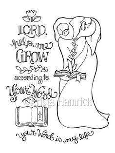 Help Me Grow According To Your Word Coloring By KristaHamrick