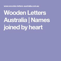 Wooden Letters Australia   Names joined by heart