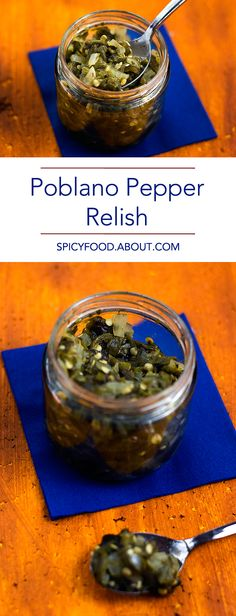Easy #Poblano Pepper Relish: No Pickling or Waiting Needed, Eat it Immediately! | #relish #spicyfoods #chiles