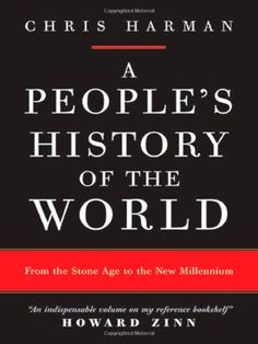 A People's History of the World: From the Stone Age to the New Millennium by Chris Harman http://www.amazon.com/dp/1844672387/ref=cm_sw_r_pi_dp_-UQ3ub1J7JV4E