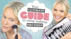 Your Ultimate Guide To Using Makeup Brushes!