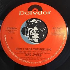 Roy Ayers - Don't Stop The Feeling b/w Don't Hide Your Love - Polydor #2037 - Jazz Funk