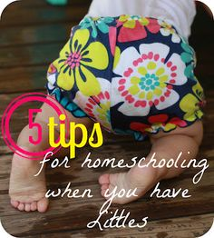 it's just Laine: Tips for Homeschooling while you have Littles
