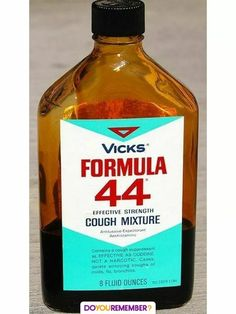 Vicks Formula 44 Cough Syrup - possibly the worst tasting cough medicine ever made My Childhood Memories, Great Memories, School Memories, 90s Childhood, Retro, Cough Syrup, Oldies But Goodies, Good Ole, Vintage Ads