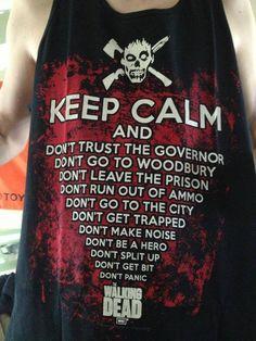 Keep Calm and... #TheWalkingDead #TWD