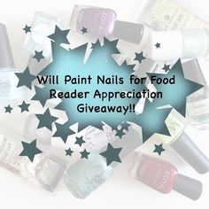 Will Paint Nails for Food: Reader Appreciation Giveaway!