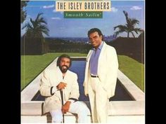 Nothing but.... The Isley Brothers - Smooth Sailin' Tonight