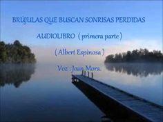 BRÚJULAS QUE BUSCAN SONRISAS PERDIDAS (Audiolibro 2ª parte) - YouTube