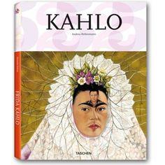 Kahlo. Editorial Taschen Me encanta esta colección de la editorial Taschen. :)