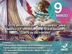 """9 de marzo  CLXXVII aniversario del """"Tratado de Paz"""" entre México y Francia"""