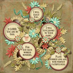 O LORD, You are my God; I will exalt You, I will give thanks to Your name; For You have worked wonders, plans formed long ago, with perfect faithfulness. Isaiah 25:1 kit: No Crow Zone by Kristmess Designs