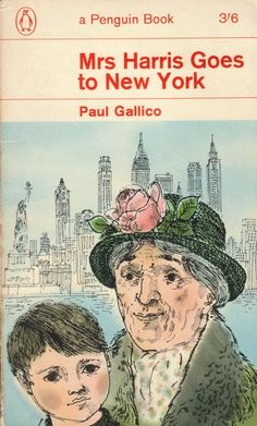 """""""Mrs Harris Goes to New York"""" by Paul Gallico. Cover illustration by David Gentleman, 1963 (Penguin) Book Cover Art, Book Art, Book Covers, Antique Books, Vintage Books, David Gentleman, Vintage Penguin, Little Library, Go To New York"""