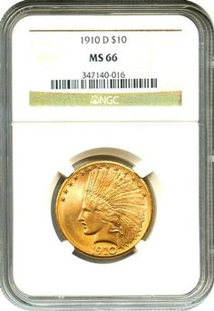 Certified Gold Investment 1910-D $10 NGC MS66