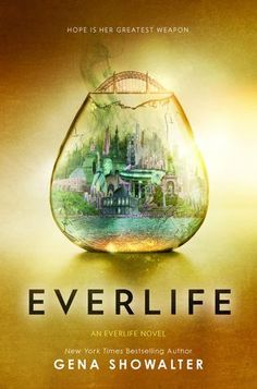 Everlife (Everlife #3) by Gena Showalter (27 Feb 2018)