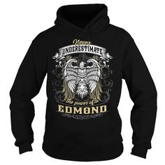 EDMOND EDMONDBIRTHDAY EDMONDYEAR EDMONDHOODIE EDMONDNAME EDMONDHOODIES  TSHIRT FOR YOU