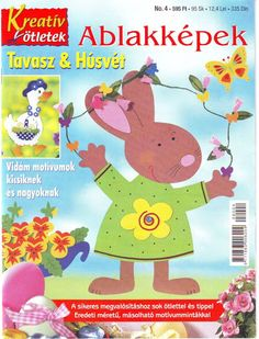 Ablakkképek Tavasz-Húsvét - Anita Brīvniece - Àlbums web de Picasa Crafts To Make, Crafts For Kids, School Projects, Projects To Try, Magazine Crafts, Magazines For Kids, Album Book, Book Quilt, Book Folding