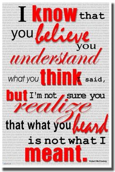 Amazon.com: Classroom Motivational Poster - I Know You Believe You Understand What You Think I Said But I'm Not Sure You Realize That What You Heard Is Not What I Meant - Robert McCloskey: Everything Else