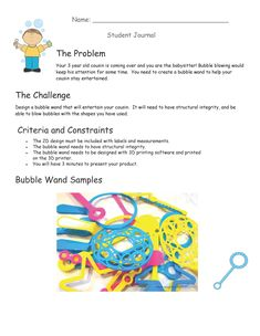 This project is intended for elementary aged students to expose them to and educate them on engineering design, software programs, and printing. Teacher Observation, Student Presentation, Bubble Wands, Teacher Lesson Plans, Homemade 3d Printer, Fabric Textures, Puzzle Pieces, 3d Printing, Bubbles