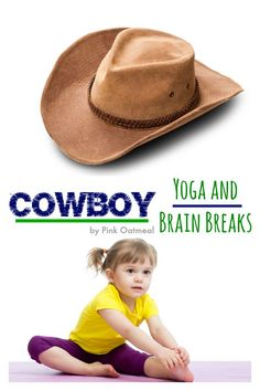 Cowboy Theme or Western Theme Ideas for brain breaks and yoga poses!