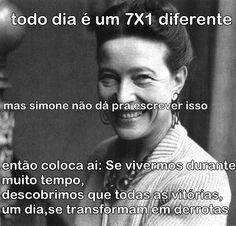 Simone de Beauvoir já pode até ser considerada vidente por ter previsto essa derrota