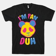 I'm Pan Duh | T-Shirts, Tank Tops, Sweatshirts and Hoodies | HUMAN
