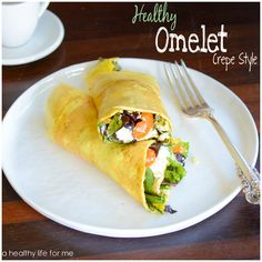 Healthy Omelet Crepe Style in less than 10 minutes with Amy Stafford at www.ahealthylifeforme.com