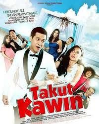 Film Indonesia Terbaru Takut Kawin 2018