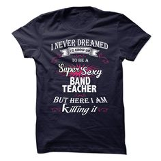Awesome Band Teacher T-Shirts, Hoodies. CHECK PRICE ==► https://www.sunfrog.com/LifeStyle/Awesome-Band-Teacher-Shirt.html?id=41382