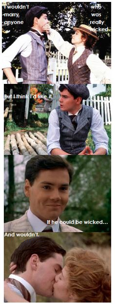 """""""If he could be wicked, and wouldn't."""" - Anne Shirley ( & Gilbert Blythe) in Anne of Avonlea"""