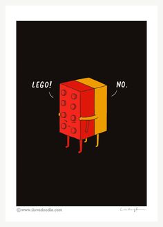 """I Will Never Lego"" - print."