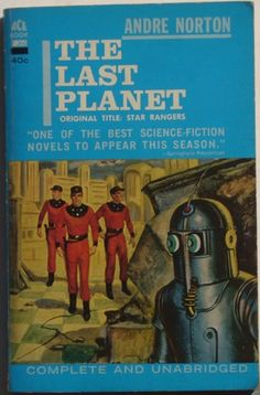 The Last Planet by Andre Norton. Ace Books Classic Sci-Fi