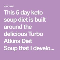 This 5 day keto soup diet is built around the delicious Turbo Atkins Diet Soup that I developed for Women's World magazine last summer.  Designed for quick weight loss, this plan is easy to execute and doesn't require a lot of time in the kitchen – and who doesn't love that idea?! This highly effective 5 day […]