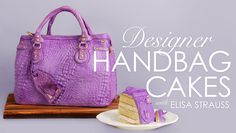 Check out how to make a designer handbag cake, inspired by a Louis Vuitton purse.