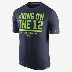 REPRESENT YOUR TEAM The Nike Legend Verbiage (NFL Seahawks) Men's Training Shirt shows your team loyalty with a local mantra on lightweight Dri-FIT fabric. Benefits Dri-FIT fabric helps keep you dry and comfortable Flat seams move smoothly over your skin Rib crew neck with interior taping Product Details Fabric: Dri-FIT 100% polyester Machine wash Imported
