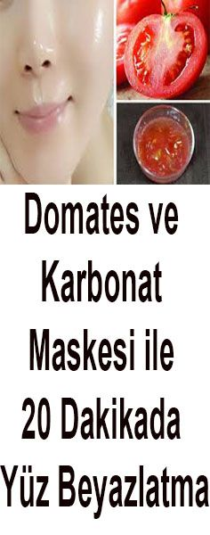 Face Whitening in 20 Minutes with Tomato and Baking Soda Mask - Everything .- Domates ve Karbonat Maskesi ile 20 Dakikada Yüz Beyazlatma – Herşey Face in 20 Minutes with Tomato and Baking Soda Mask - Beauty Skin, Health And Beauty, Beauty Makeup, Diy Acne Mask, Baking Soda Mask, Homemade Essential Oils, Bleaching Cream, Skin Mask, Homemade Skin Care