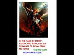 mandaglio rocco  IN THE NAME OF JESUS ', JOSEPH AND MARY,,Cast out SERVANTS OF SATAN FROM MY HOUSE