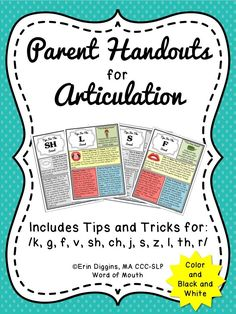 Great articulation handouts for parents in color and black and white! [Word of Mouth]