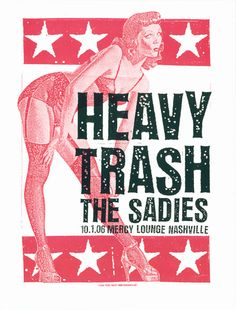 GigPosters.com - Sadies, The - Heavy Trash