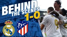 Real Madrid 1-0 Atlético | El DERBI BEHIND THE SCENES Real Madrid Club, Zinedine Zidane, Behind The Scenes, How To Become, Sports, Sergio Ramos, Athlete, Hs Sports, Sport