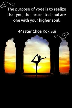 The purpose of Yoga is to realize that you, the incarnated soul are one with your higher soul. Master Choa Kok Sui. #quotes #UnfoldApp #MCKS #yoga #soul
