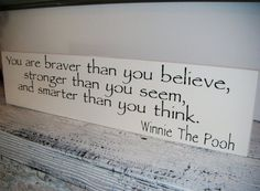 WINNIE THE POOH Quote Sign