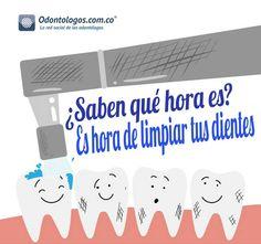 ¿Saben qué hora es? #OdontólogosCol #Odontólogos