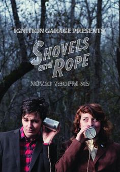 Shovels and Rope. A husband and wife making sweet music together.