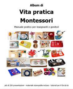 Album di vita pratica Montessori – Lapappadolce Diy Montessori, Kids Cooking Activities, Practical Life, Cooking With Kids, Tutorial, Album, Card Book