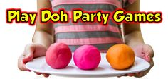 Play Doh Party Games that you never thought of.